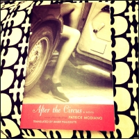 After The Circus - Patrick Modiano