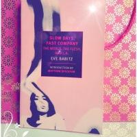 Slow Days, Fast Company - Eve Babitz