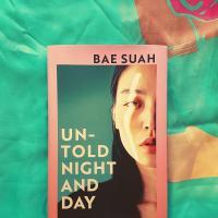 Untold Night and Day - Bae Suah (tr. Deborah Smith)