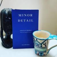 Minor Detail - Adania Shibli (tr. Elisabeth Jaquette)