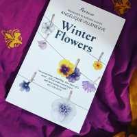 Winter Flowers - Angélique Villeneuve (tr. Adriana Hunter)